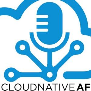 Cloud Native AF