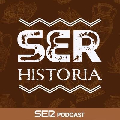 SER Historia:SER Podcast