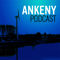 Ankeny Leaders Podcast: Inspiring Leadership Interviews
