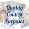 Quality Control Purposes artwork