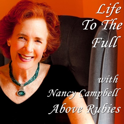 Life To The Full with Nancy Campbell