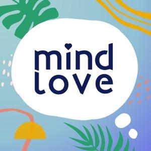 Mind Love ♡ Modern Mindfulness