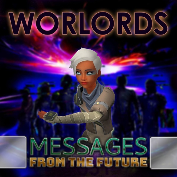 Worlords: Messages From The Future Artwork