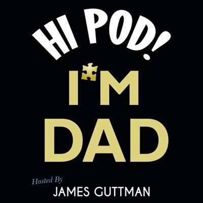 Hi Pod! I'm Dad.