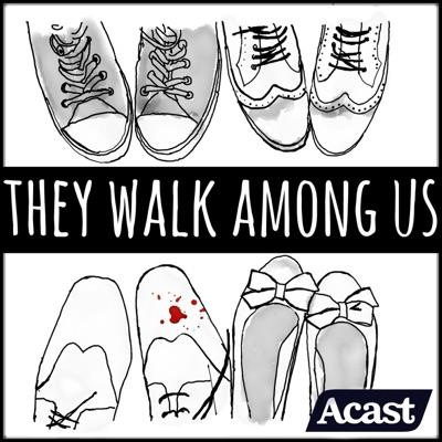 They Walk Among Us - UK True Crime:They Walk Among Us