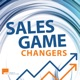 Sales Game Changers | Tips from Successful Sales Leaders