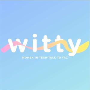 Witty: Women In Tech Talk To Yasmin