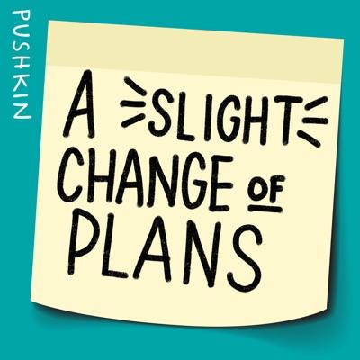 A Slight Change of Plans:Pushkin Industries