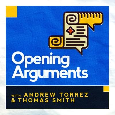 Opening Arguments:Opening Arguments Media LLC