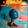 RCADE: Nostalgia Memories Podcast artwork