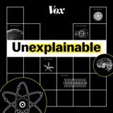 Image of Unexplainable podcast