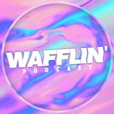 Wafflin':Wafflin' by Joe Weller
