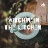 Witchin' in the Kitchen  artwork