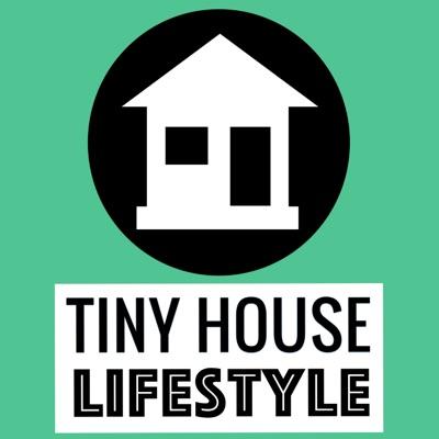 Tiny House Lifestyle Podcast