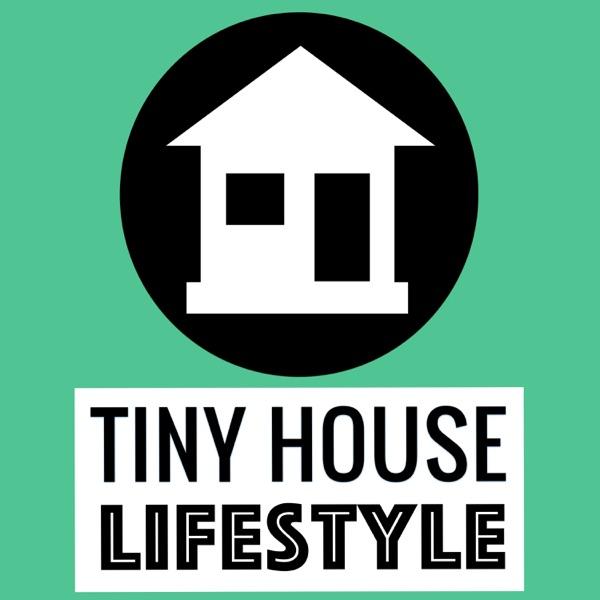 Tiny House Lifestyle Podcast podcast show image