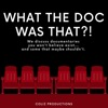 What the Doc Was That?! artwork