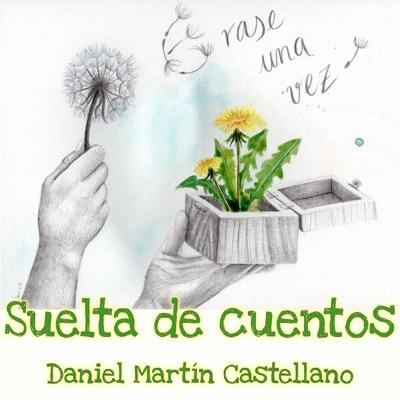Suelta de cuentos, con Daniel Martín