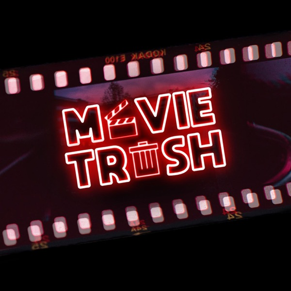 Movie Trash Podcast
