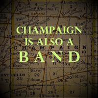 Champaign Is Also A Band podcast