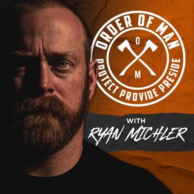 Order of Man:Ryan Michler