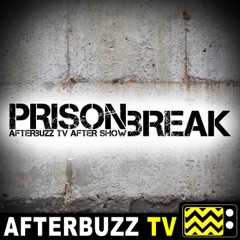 Prison Break Reviews and After Show - AfterBuzz TV