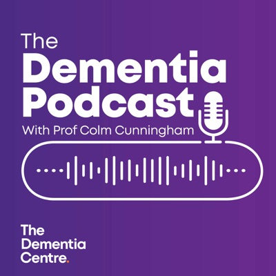 The Dementia Podcast
