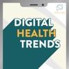 Digital Health Trends Podcast artwork