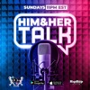 Him and Her Talk artwork