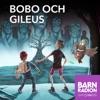 Bobo och Gileus i Barnradion