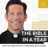 The Bible in a Year (with Fr. Mike Schmitz) - Ascension Catholic Faith Formation