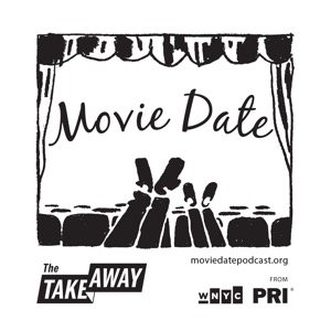 """""""Movie Date"""" from The Takeaway"""
