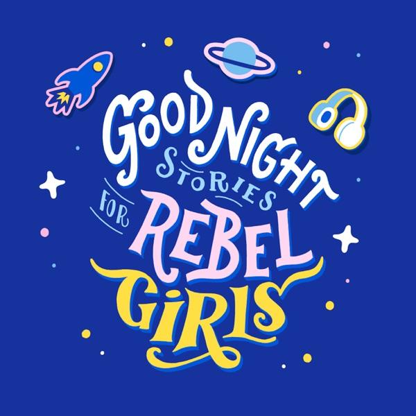 Good Night Stories for Rebel Girls image
