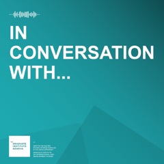 Graduate Institute In Conversation With