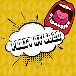 Party At 6020