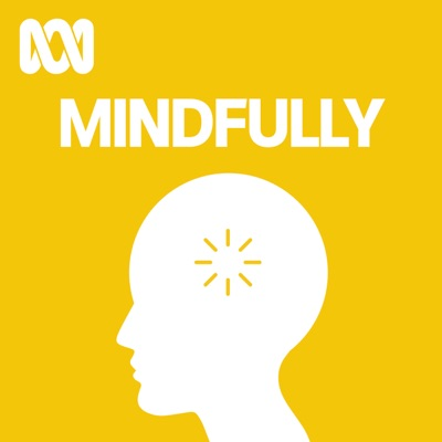 Mindfully:ABC Radio