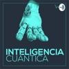 Inteligencia Cuántica