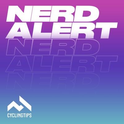 Nerd Alert Podcast:CyclingTips
