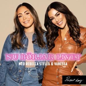 Rebecca Stella och Vanessa Nu börjar livet!