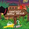 Fantasy Brew Revue artwork