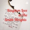 Kingdom Love w/The Smith-Wrights  artwork