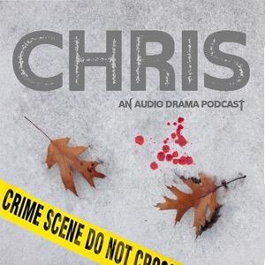 CHRIS Podcast: A Maine Crime Audio Drama