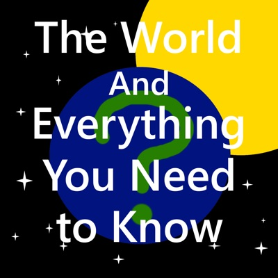 The World and Everything You Need to Know:Keith Eric Brant