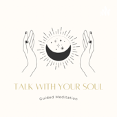 Talk with your soul 10分間瞑想