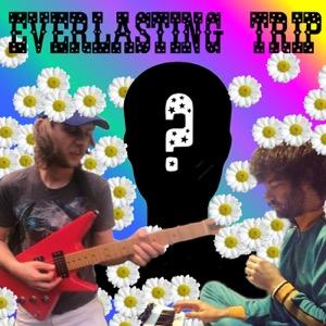 Everlasting Trip