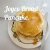 Joyce Bread Pancake. artwork