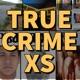 True Crime XS