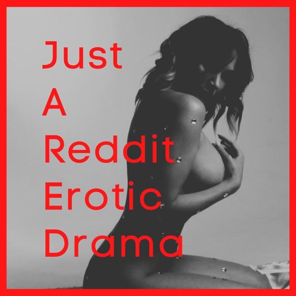 Just A Reddit Erotic Drama Artwork