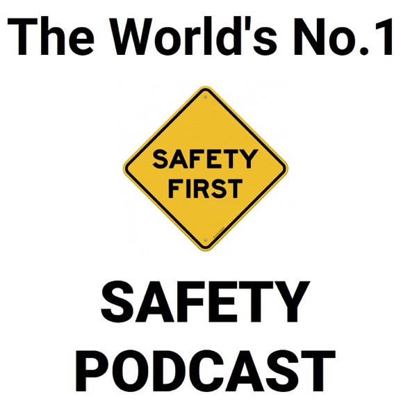The Safety Podcast