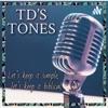 TD's Tones artwork
