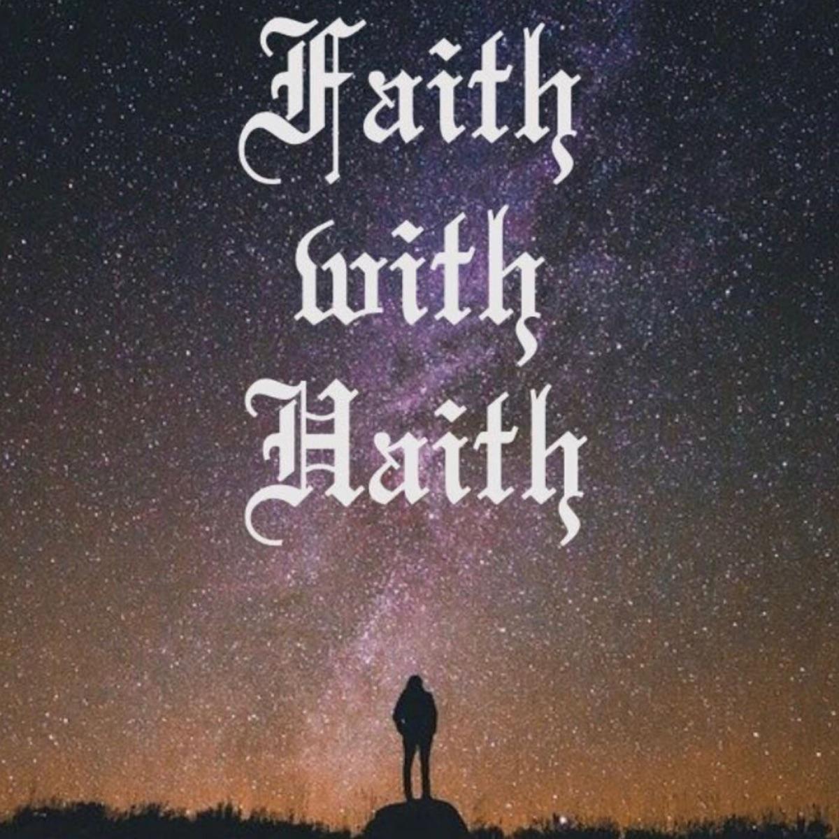 Faith with Haith